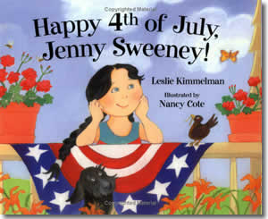 Happy 4th of July, Jenny Sweeney - Fun Fourth of July Books for Kids