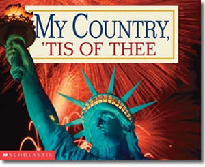 My Country, 'Tis of Thee - Fun Fourth of July Books for Kids