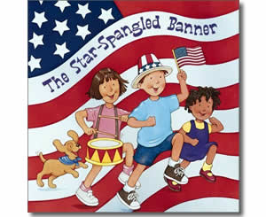 The Star Spangled Banner - Fun Fourth of July Books for Kids