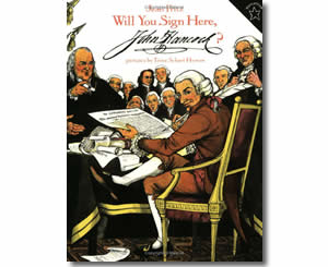 Will You Sign Here, John Hancock? - Fun Fourth of July Books for Kids