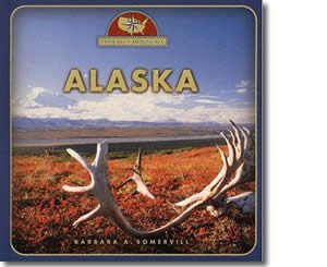 Alaska (From Sea to Shining Sea) - Alaska Books for Kids