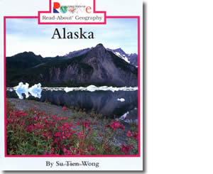 Alaska Rookie- Alaska Books for Kids