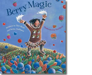 Berry Magic - Alaska Books for Kids