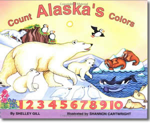 Count Alaska's Colors - Alaska Books for Kids