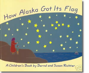 How Alaska Got Its Flag - Alaska Books for Kids