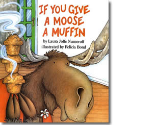 If You Give a Moose a Muffin - Alaska Books for Kids