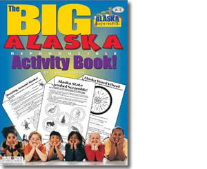 The Big Alaska Activity Book - Alaska Books for Kids