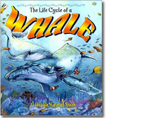 The Life Cycle of a Whale - Alaska Books for Kids