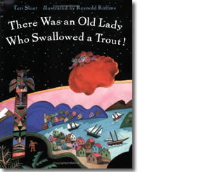 There Was an Old Lady Who Swallowed a Trout - Alaska Books for Kids