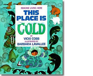 This Place Is Cold - Alaska Books for Kids