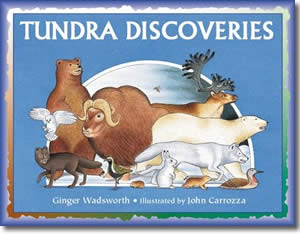 Tundra Discoveries - Alaska Books for Kids