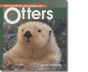 Welcome to the World of Otters - Alaska Books for Kids