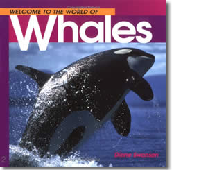 Welcome to the World of Whales - Alaska Books for Kids