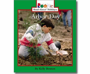 Arbor Day  - Arbor Day Books for Kids