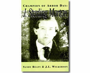 Champion of Arbor Day