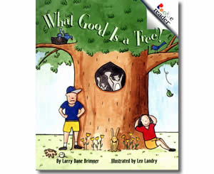 What Good is a Tree?