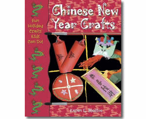 Chinese New Year Crafts - Chinese New Year Activities, Stories, Dances, Music, Recipes and more