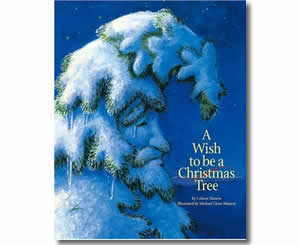Christmas Books for kids - A Wish to Be a Christmas Tree