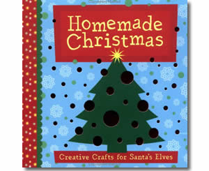 Christmas Books for kids - Homemade Christmas: Creative Crafts for Santa's Elves