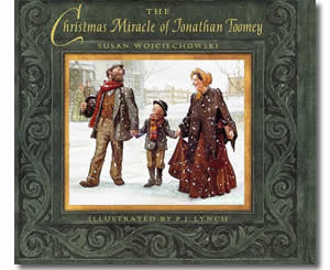 Religious Christian Christmas Books for kids - The Christmas Miracle of Jonathan Toomey