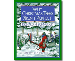 Religious Christian Christmas Books for kids - Why Christmas Trees Aren't Perfect