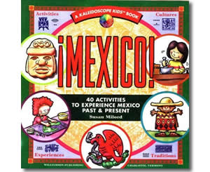 Mexico, 40 Activities to Experience - Cinco de Mayo Books for Kids