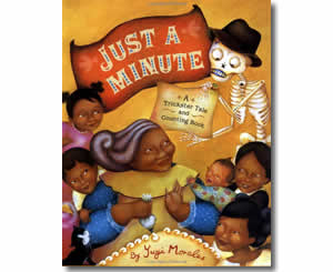 Just a Minute: A Trickster Tale and Counting Book - Cinco de Mayo Books and Mexico Culture for Kids