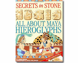 Secrets in Stone : All About Maya Hieroglyphics - Cinco de Mayo Books for Kids