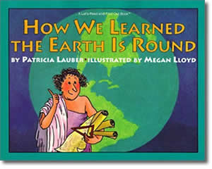 How We Learned the Earth Is Round - Fun Columbus Day Books for Teachers