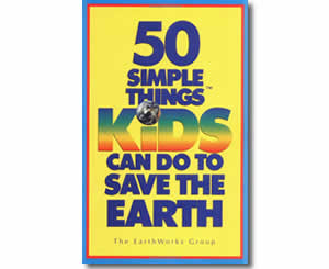 50 Simple Things Kids Can Do to Save the Earth - Fun Earth Day Books for Kids