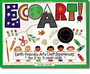 Ecoart Earth-Friendly Art and Craft Experiences for 3-To 9-Year-Olds - Fun Earth Day Books for Kids