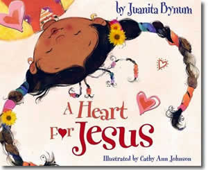 A Heart for Jesus - Religious Christian Easter Books for Kids