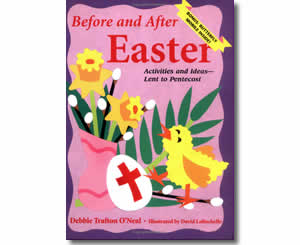 Before and After Easter Activities and Ideas for Lent to Penecost - Religious Christian Easter Books for Kids