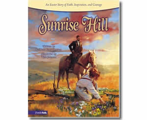 Sunrise Hill - Religious Christian Easter Books for Kids