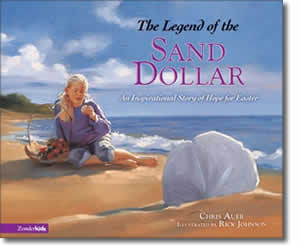The Legend of the Sand Dollar - Religious Christian Easter Books for Kids