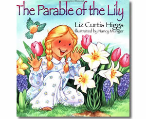 The Parable of the Lily - Religious Christian Easter Books for Kids