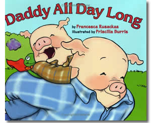 Daddy All Day Long - Father's Day Books for Kids