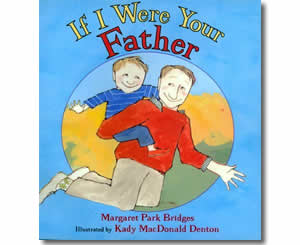 If I Were Your Father - Father's Day Books for Kids