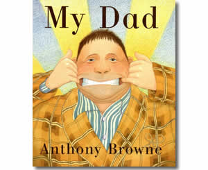 My Dad - Father's Day Books for Kids