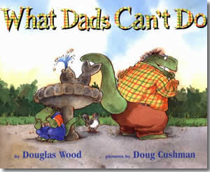 What Dads Can't Do - Father's Day Books for Kids
