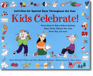 Kids Celebrate!: Activities for Special Days Throughout the Year - Father's Day Crafts and Activities for Kids - Fathers Day