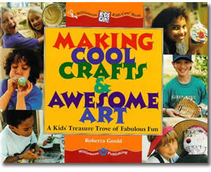 Making Cool Crafts & Awesome Art: A Kids Treasure Trove of Fabulous Fun - Father's Day Crafts and Activities for Kids - Fathers Day