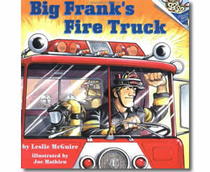 Big Frank's Fire Truck - Fire Safety Books for Kids