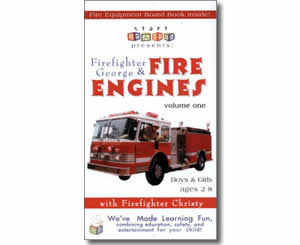 Firefighter George & Fire Engines, Fire Trucks, and Fire Safety, Volume One - Fire Safety Books for Kids