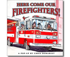 Here Come Our Firefighters! - Fire Safety Books for Kids