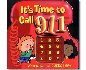 It's Time to Call 911: What to Do in an Emergency - Fire Safety Books for Kids