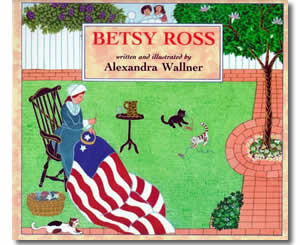 Betsy Ross - Fun Flag Day Books for Kids