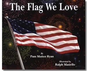The Flag We Love - Fun Flag Day Books for Kids