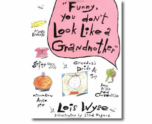 Funny, You Don't Look Like a Grandmother - Grandparents Day Books for Kids