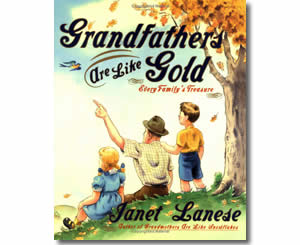 Grandfathers Are Like Gold - Grandparents Day Books for Kids